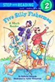 Five Silly Fishermen (Step into Reading)