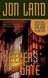 Keepers of the Gate (Ben and Danielle) (0765361132) by Land, Jon