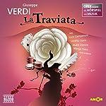La Traviata (Oper erzählt als Hörspiel mit Musik) | Guiseppe Verdi