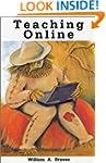 Advanced Teaching Online - Fourth Edi...