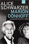 Marion D�nhoff: Ein Widerst�ndiges Leben