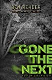 Gone The Next (Roy Ballard Mysteries)