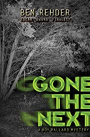 Gone The Next (Roy Ballard Mysteries Book 1)