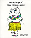 img - for The Holidays of Hilda Hippopotamus book / textbook / text book
