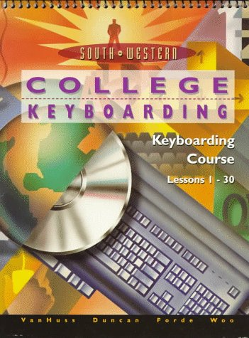 College Keyboarding, Keyboarding Course: Lessons 1-30