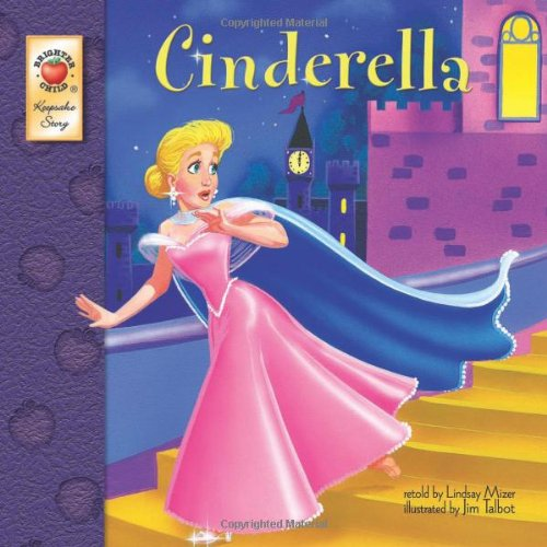 Cinderella (Brighter Child Keepsake Story)