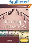 D�velopper ses fichiers RAW