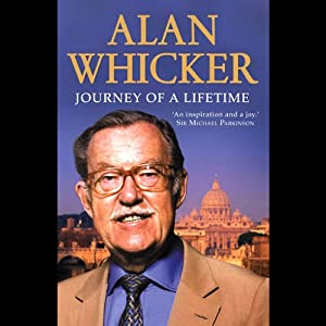 Journey of a Lifetime | [Alan Whicker]