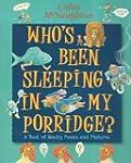 Who's Been Sleeping in My Porridge?:...