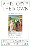A history of their own v. 1 (1199775878) by Anderson, Bonnie S