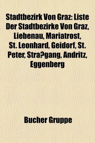 stadtbezirk-von-graz-liste-der-stadtbezirke-von-graz-liebenau-mariatrost-st-leonhard-geidorf-st-pete