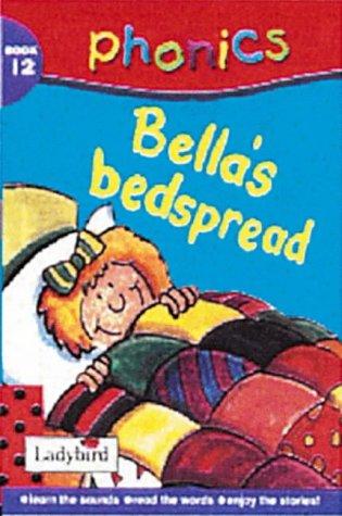 Bella's Bedspread (Phonics)