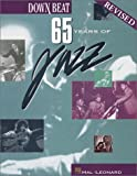 Down Beat: 65 Years of Jazz (0634006738) by Hal Leonard Publishing Corporation