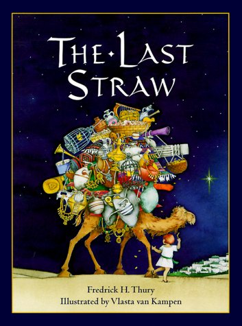 The Last Straw, FREDRICK THURY