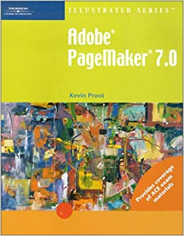 adobe pagemaker 7 0 complete edition illustrated series complete kevin proot. Black Bedroom Furniture Sets. Home Design Ideas