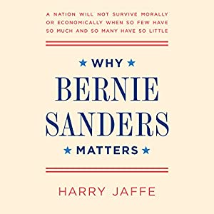Why Bernie Sanders Matters Audiobook