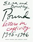 Ezra and Dorothy Pound: Letters in Ca...