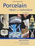Porcelain Repair and Restoration: A H...
