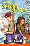 Big Bag Mistake, The, EasyStarts, Penguin Readers (Easystarts Penguin Young Reader Series)