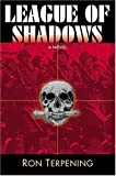 img - for League of Shadows book / textbook / text book