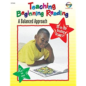 Teaching Beginning Reading: A Balanced Approach