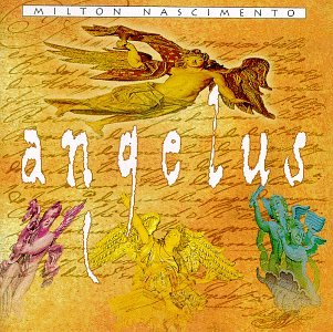 Milton Nascimento - Angelus - Zortam Music