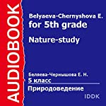 Nature-Study for 5th Grade [Russian Edition] | E. Belyaeva-Chernyshova