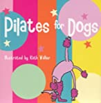 Pilates For Dogs: (those special dogs...
