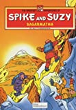 Sagarmatha (Greatest Adventures of Spike & Suzy) (0953317803) by Vandersteen, Willy
