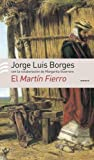 El Martin Fierro (Spanish Edition) (9500426528) by Borges, Jorge Luis