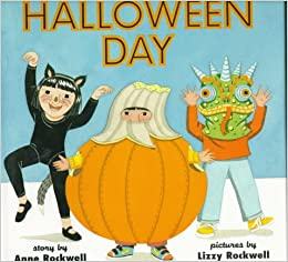 Halloween Day: Anne Rockwell, Lizzy Rockwell