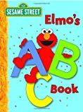 Elmos ABC Book (Sesame Street) (Big Birds Favorites Board Books)