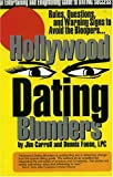 Hollywood Dating Blunders: Rules, Questions and Warning Signs to Avoid the Bloopers