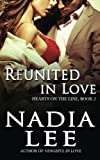 Reunited in Love (Hearts on the Line) (Volume 2)