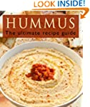 Hummus :The Ultimate Recipe Guide - O...