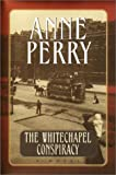The Whitechapel Conspiracy (Thomas Pitt, Book 21) (0345433289) by Perry, Anne