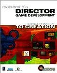Macromedia Director Game Development:...