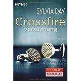 "Crossfire. Versuchung: Band 1   Romanvon ""Sylvia Day"""