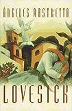 Lovesick (1573220620) by Angeles Mastretta