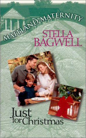 Just For Christmas (Maitland Maternity), Bagwell