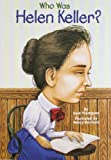 Who Was Helen Keller? (0448431440) by Thompson, Gare