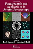 img - for Fundamentals and Applications in Aerosol Spectroscopy book / textbook / text book