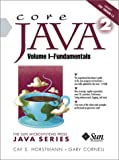 Core Java 2, Volume I: Fundamentals (6th Edition) (0130471771) by Cay Horstmann