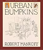 Urban bumpkins (0312834306) by Mankoff, Robert
