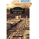 Glendale: 1940-2000 (CA) (Images of America)