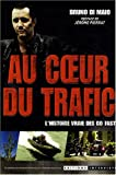 echange, troc Bruno Di Maio - Au coeur du trafic : L'histoire vraie des Go fast