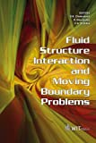 img - for Fluid Structure Interaction and Moving Boundary Problems (Advances in Fluid Mechanics) book / textbook / text book