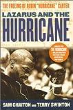"Lazarus and the Hurricane: The Freeing of Rubin ""Hurricane"" Carter"