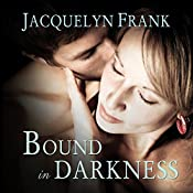 Bound in Darkness: Immortal Brothers Series #4 | Jacquelyn Frank
