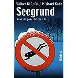 """Seegrund: Kluftingers dritter Fallvon """"Volker Kl�pfel"""""""